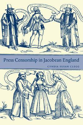 Press Censorship in Jacobean England
