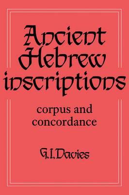 Ancient Hebrew Inscriptions: Corpus and Concordance: v. 1