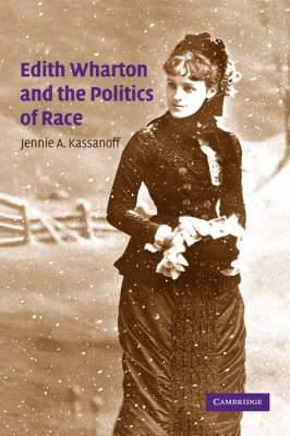 Edith Wharton and the Politics of Race