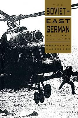 The Soviet-East German Military Alliance