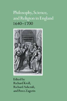 Philosophy, Science, and Religion in England 1640 - 1700