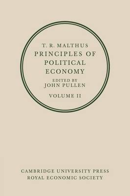 T. R. Malthus: Principles of Political Economy: Volume 2