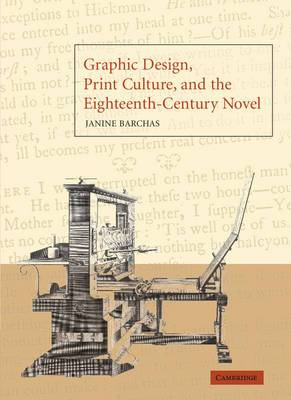 Graphic Design, Print Culture, and the Eighteenth-Century Novel
