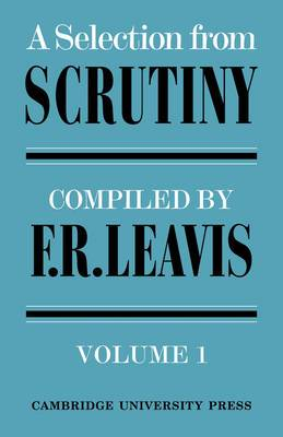 A Selection from Scrutiny: Volume 2: A Selection from Scrutiny: v. 2
