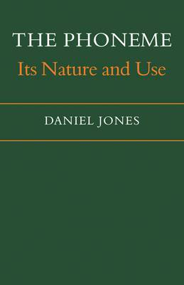 The Phoneme: Its Nature and Use