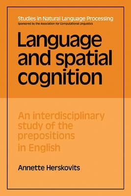 Language and Spatial Cognition: An Interdisciplinary Study of the Prepositions in English