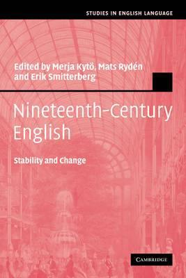 Nineteenth-century English: Stability and Change