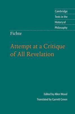 Fichte: Attempt at a Critique of All Revelation