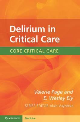Delirium in Critical Care