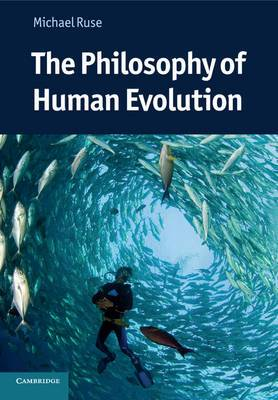The Philosophy of Human Evolution: A Philosophical Introduction