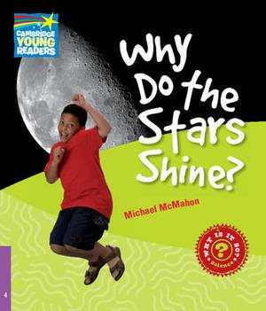 Why Do the Stars Shine? Level 4 Factbook: Level 4