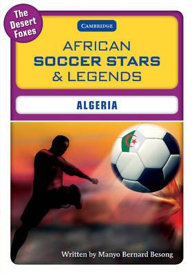 African Soccer Stars and Legends: Algeria