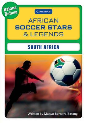 African Soccer Stars and Legends - South Africa