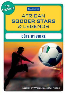African Soccer Stars and Legends: Code D'Ivoire
