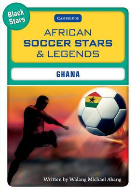 African Soccer Stars and Legends - Ghana