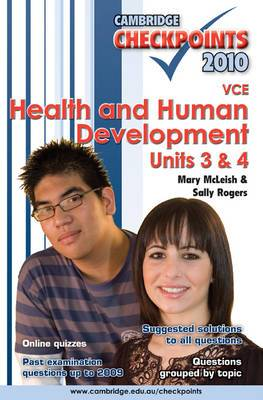 Cambridge Checkpoints VCE Health and Human Development Units 3 and 4 2010: 2010: Units 3 and 4