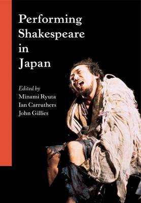 Performing Shakespeare in Japan