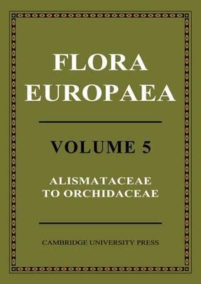 Flora Europaea: Volume 1