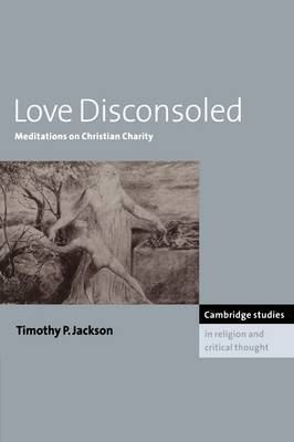 Love Disconsoled: Meditations on Christian Charity