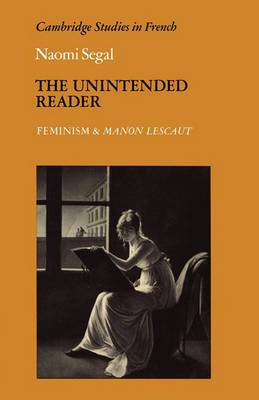 The Unintended Reader: Feminism and Manon Lescaut