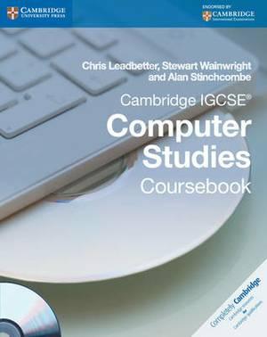 Cambridge IGCSE Computer Studies Coursebook with CD-ROM