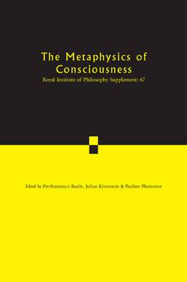 The Metaphysics of Consciousness: Volume 67