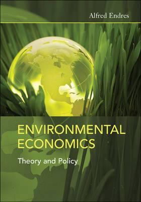 Environmental Economics: Theory and Policy