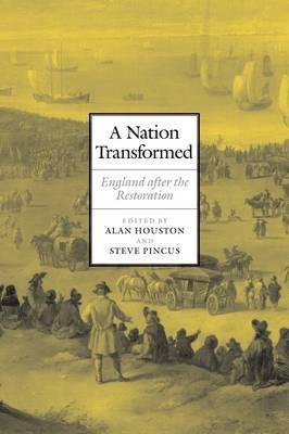 A Nation Transformed: England after the Restoration