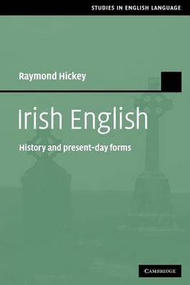Irish English: History and Present-Day Forms