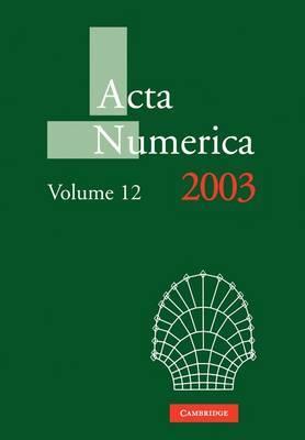 Acta Numerica 2003: Volume 12