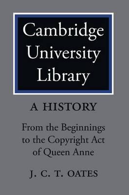Cambridge University Library: A History 2 Volume Paperback Set