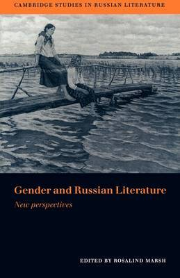 Gender and Russian Literature: New Perspectives
