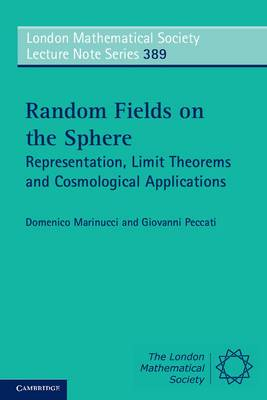 Random Fields on the Sphere: Representation, Limit Theorems and Cosmological Applications