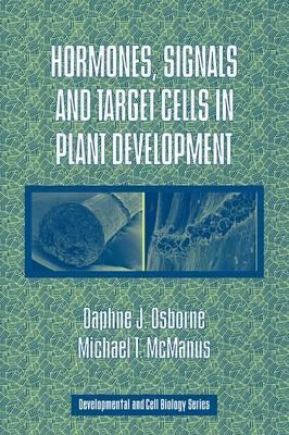 Hormones, Signals and Target Cells in Plant Development