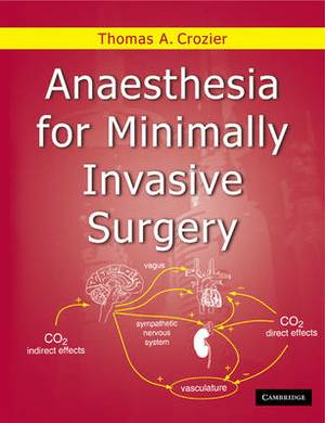Anaesthesia for Minimally Invasive Surgery