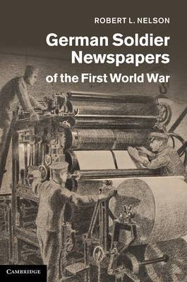 German Soldier Newspapers of the First World War
