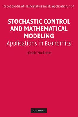 Stochastic Control and Mathematical Modeling: Applications in Economics