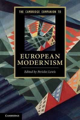 The Cambridge Companion to European Modernism