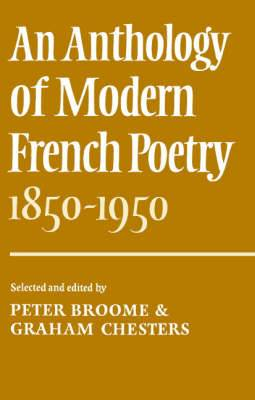 An Anthology of Modern French Poetry (1850-1950)