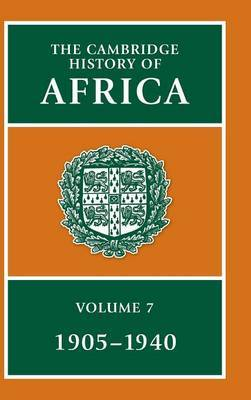 The The Cambridge History of Africa: Vol.7: The Cambridge History of Africa