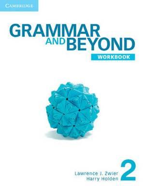 Grammar and Beyond Level 2 Workbook