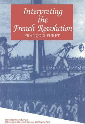 Interpreting the French Revolution
