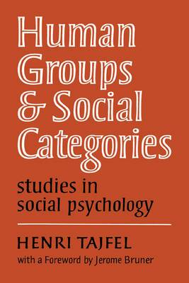 Human Groups and Social Categories:Studies in Social Psychology