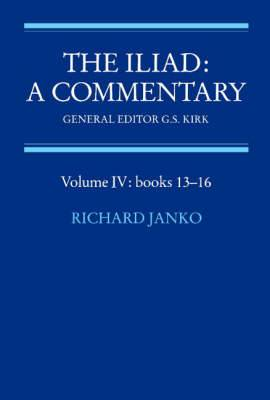 The Iliad: A Commentary: Volume 4: Books 13-16