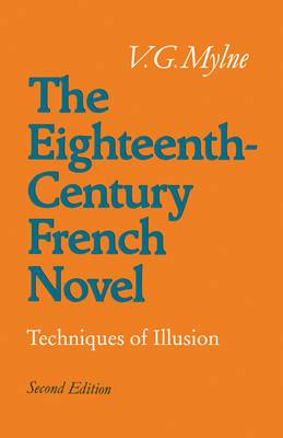 The Eighteenth-Century French Novel: Techniques of Illusion