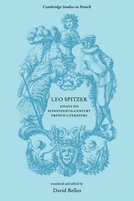 Leo Spitzer: Essays on Seventeenth-century French Literature