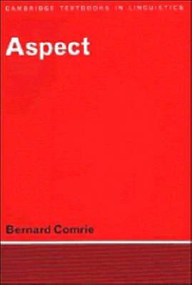 Aspect: An Introduction to the Study of Verbal Aspect and Related Problems