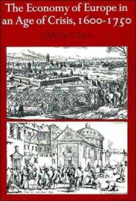 The Economy of Europe in an Age of Crisis, 1600-1750