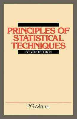 Principles of Statistical Techniques: A First Course from the Beginnings, for Schools and Universities, with Many Examples and Solutions