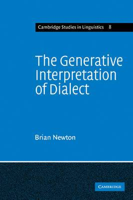 Cambridge Studies in Linguistics: Series Number 8: The Generative Interpretation of Dialect: A Study of Modern Greek Phonology